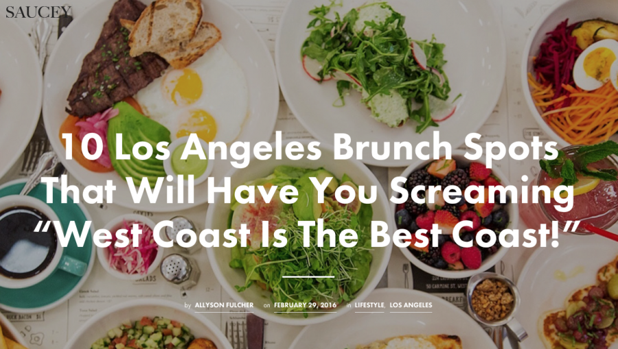 "10 Los Angeles Brunch Spots That Will Have You Screaming ""West Coast Is The Best Coast!"""
